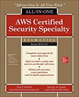 AWS Certified Security Specialty All-in-One Exam Guide (Exam SCS-C01)