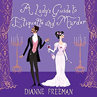 A Lady's Guide to Etiquette and Murder audiobook cover art