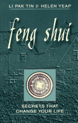 Feng Shui: Secrets That Change Your Life by Pak Tin Li (1997-03-02)