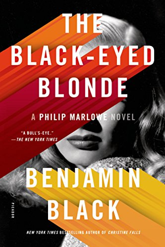The Black-Eyed Blonde: A Philip Marlowe Novel (Philip Marlowe series Book 10) (English Edition)