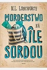Verlaque i Bonnet na tropie Tom 4 Morderstwo na Ile Sordou Paperback