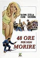 48 Ore Per Non Morire [Italian Edition]