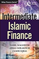 Intermediate Islamic Finance (Wiley Finance) by Nabil Maghrebi Abbas Mirakhor Zamir Iqbal(2016-03-07)