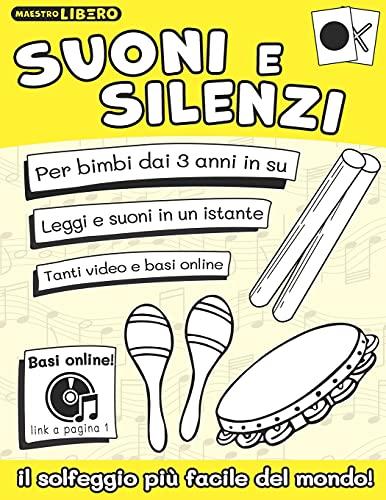 Suoni e Silenzi: Il solfeggio più facile del mondo!: 1