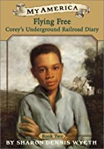 Best flying free corey's underground railroad diary Reviews