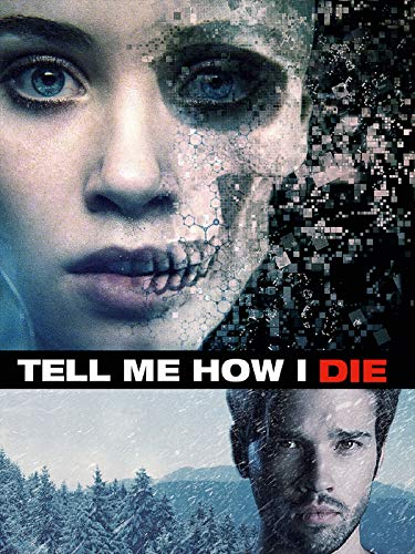 Tell Me How I Die