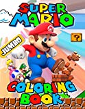 Super Mario JUMBO Coloring Book: Awesome Coloring Book for Super Mario Fans (75 Illustrations)