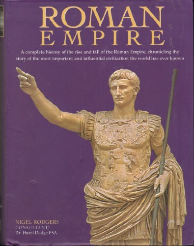 Roman Empire by Nigel Rodgers (2008-12-24)