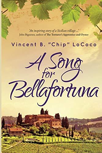 A Song for Bellafortuna: An Inspirational Italian Historical Fiction Novel (Bellafortuna Series)