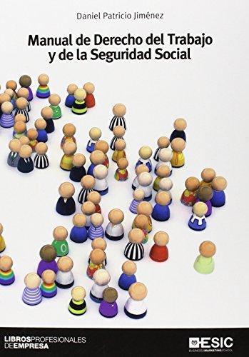 Manual de Derecho del Trabajo y de la Seguridad Social (Libros Profesionales)