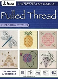 New Anchor Book of Pulled Thread Embroidery Stitches