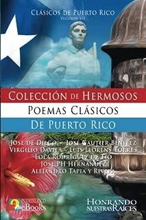 Colección de Hermosos Poemas Clásicos de Puerto Rico (Volume 7) (Spanish Edition)