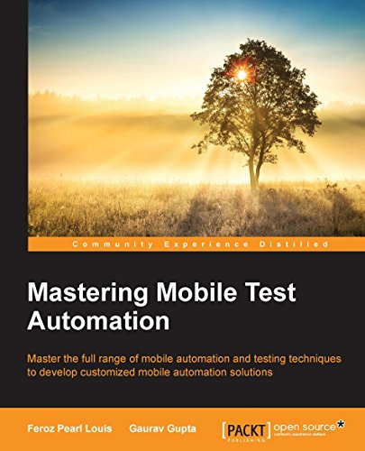 Mastering Mobile Test Automation (English Edition)