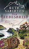 Der Liebesbrief: Roman von Ruth Saberton