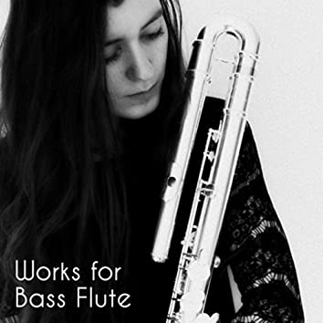 Works for Bass Flute