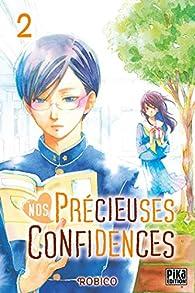 Nos précieuses confidences, tome 2 par  Robiko