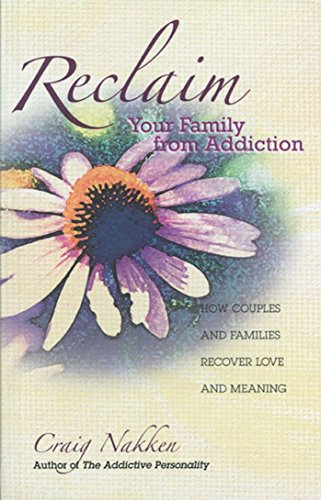 Reclaim Your Family From Addiction: How Couples and...