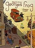 Georges Frog, Tome 1 - Premier couplet