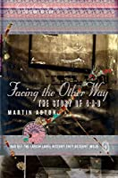 Facing the Other Way: The Story of 4-A-D