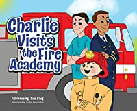 Charlie Visits the Fire academy