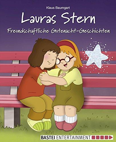 Lauras Stern - Freundschaftliche Gutenacht-Geschichten: Band 12 (Lauras Stern - Gutenacht-Geschichten)