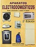 Aparatos electrodomésticos 2a Ed