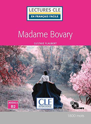 Madame Bovary. Niveau 4 (B2). Con CD-Audio