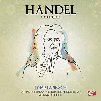 "Handel: Messiah: ""Hallelujah"", HMV 56 (Digitally Remastered)"