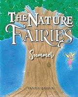 The Nature Fairies: Summer