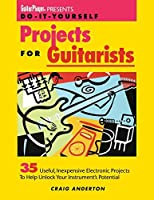 Guitar Player Presents Do-It-Yourself Projects for Guitarists by Craig Anderton(1995-03-01)