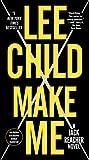 Make Me (with bonus short story Small Wars): A Jack Reacher Novel