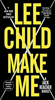 Make Me (with bonus short story Small Wars): A Jack Reacher Novel by [Lee Child]