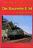 """Die Baureihe E 94: Das """"deutsche"""" Krododil - Brian Rampp"""