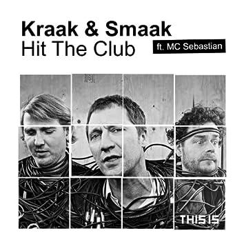 Hit the Club (feat. MC Sebastian)