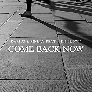 Come Back Now