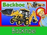 Explore A Backhoe Excavator with Blippi - Construction Trucks for Children