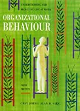 Organizational Behaviour : Understanding and Managing Life at Work: 5th (Fifth) Edition