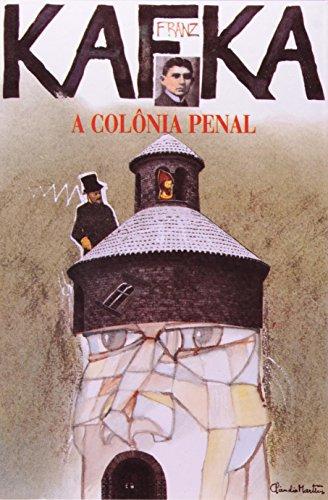 A Colônia Penal