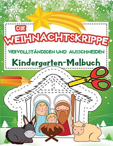 Die Weihnachtskrippe | Vervollständigen und Ausschneiden: Weihnachten Kindergarten Malbuch und Aktivitätsbuch