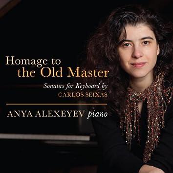 Homage to the Old Master- Sonatas for Keyboard by Carlos Seixas