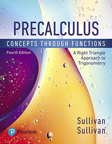 Precalculus: Concepts Through Functions, A Right Triangle Approach to Trigonometry, Books a la Carte Edition (4th Edition)