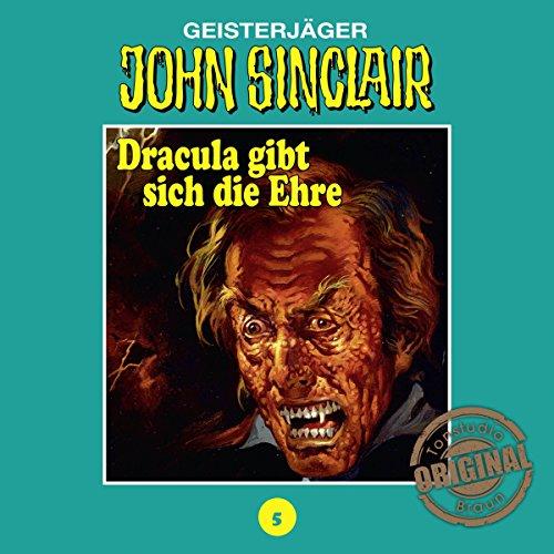 Dracula gibt sich die Ehre 2 (John Sinclair - Tonstudio Braun Klassiker 5) Titelbild