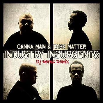 Industry Insurgents (Dj Wernz Remix)