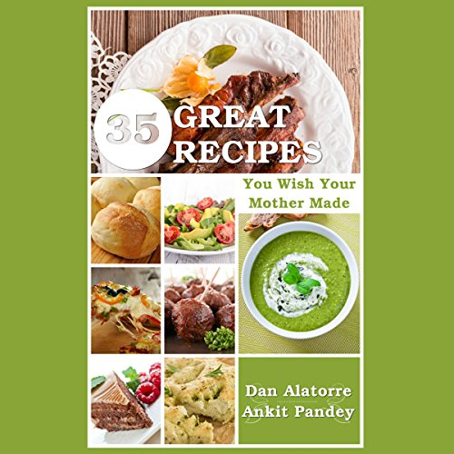 35 Great Recipes You Wish Your Mother Made audiobook cover art