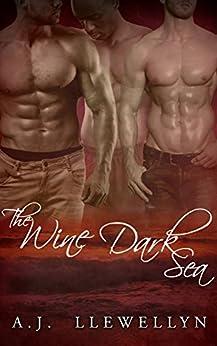 The Wine-Dark Sea by [A.J. Llewellyn, Carl Franklin]