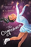 The Comeback: A Figure Skating Novel