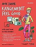 Mon cahier Rangement feel good NE - Format Kindle - 9782263156267 - 4,99 €