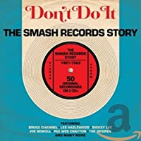 Don't Do It: Smash Records Story 1961-1962 [Import]