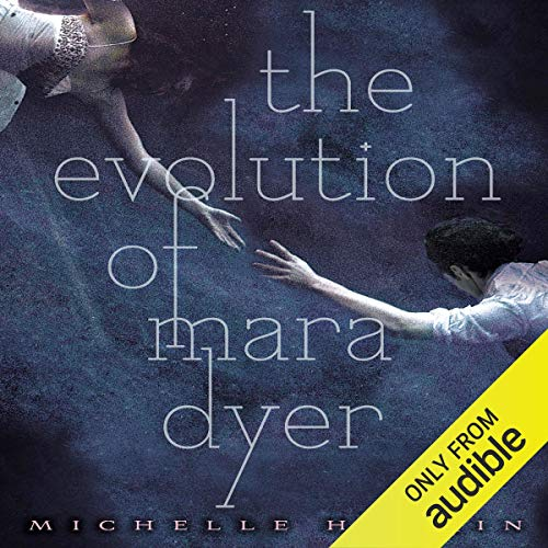 The Evolution of Mara Dyer audiobook cover art