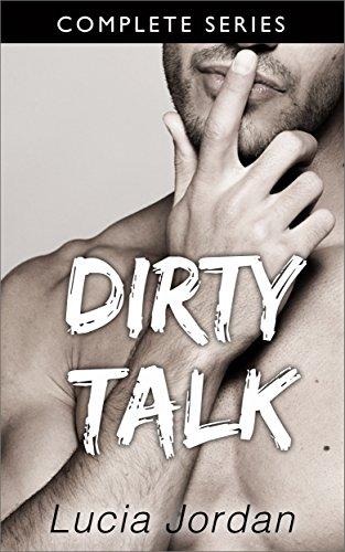 Dirty Talk: Contemporary Alpha Male Romance Series